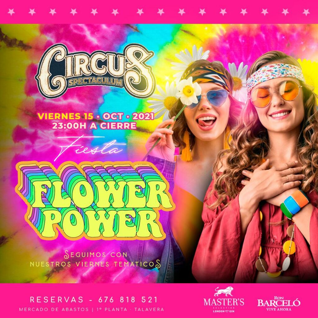Fiesta Flower Power en Circus
